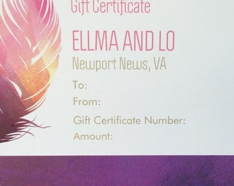 Gift Certificate / Ellma and Lo Gift Certificate/ Gift for Her / Gift for Women / Gift / Stocking Stuffer