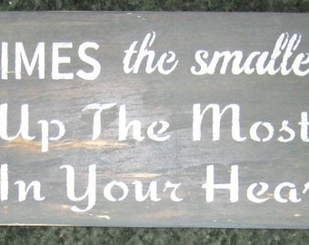 Sometimes the smallest things... primitive wall,sign,plaque,hanging/painted/stenciled/handmade/ruff finish