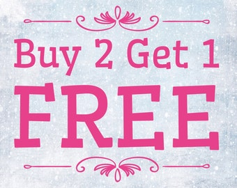 Buy 2 Prints Get 1 FREE! Prices INCLUDE shipping
