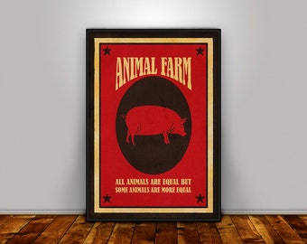 Animal Farm, George Orwell, Quote print, Literary Poster, Book Quote Poster, Wall Art, Literary Gift, Digital Download Printable