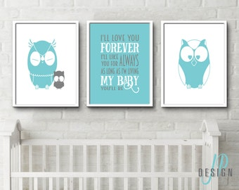 Owl Theme Nursery art posters baby room Ill love you forever, ill like you for always, as long as im living, my baby you'll be set of 3