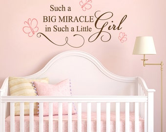 Such a Big Miracle in Such a Little Girl Nursery Vinyl Wall Decal Sticker