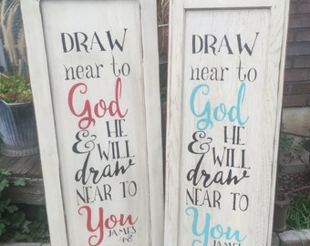 Draw Near to God, wood sign