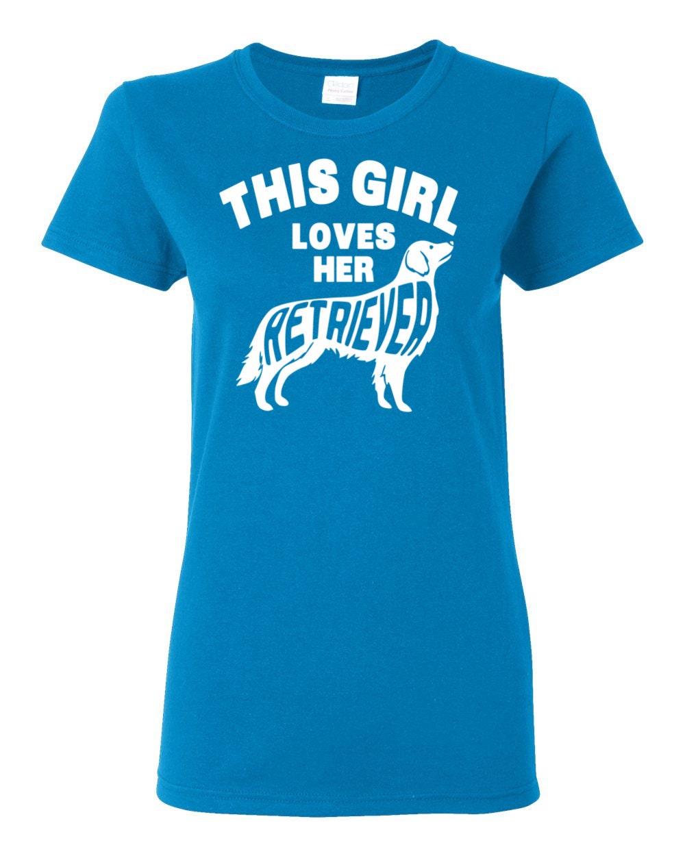 Golden Retriever T-shirt - This Girl Loves Her Retriever - My Dog Retriever Womens T-shirt