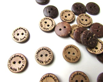 10 Handmade with Love Coconut Shell Buttons 15 mm. UK SELLER