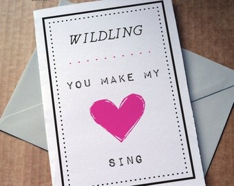 Game of Thrones, Wildling You Make My Heart Sing, GOT Anniversary Card, GOT Birthday Card, Game of Thrones Greeting Card