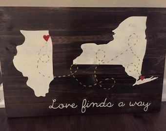 Love finds a way 2 state wood sign