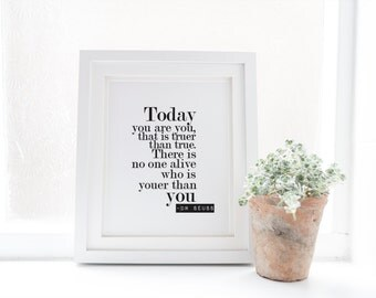 Wall art print - Ready to frame print - Your than you - Dr Seuss