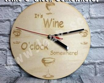 Laser Cut Clock - It's Wine O'Clock Somewhere