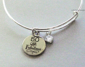 50 and Fabulous CHARM Bangle W/ Swarovski  Birthstone Crystal Drop Bangle /Happy Birthday Bangle - Gift For Her Under Twenty   HB1