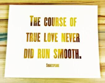 Shakespeare quote, Gold Foil Print, True Love, Shakespeare Print, William Shakespeare