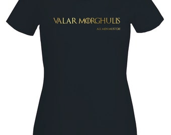 Game of Thrones Valar Morghulis, All me must die womans fitted black T-shirt