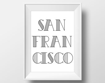 San Francisco Typography Black & White Print, San Francisco Printable Art, San Francisco Print, San Francisco Art, San Francisco City,