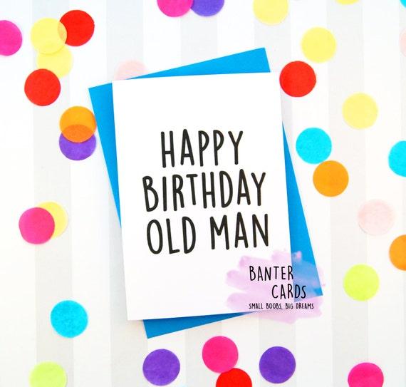 Items Similar To Happy Birthday Old Man