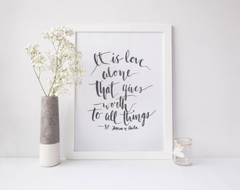 Watercolor Quote Painting/ Inspirational/ Love Alone Print