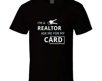 Realtor t-shirt. Realtor tshirt for him or her. Realtor tee as a Realtor idea gift. A great Realtor gift with this Realtor t shirt