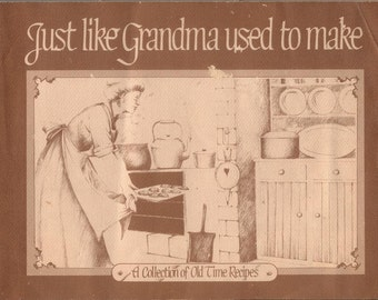 Just Like Grandma Used to Make, old time recipe book published in South Australia