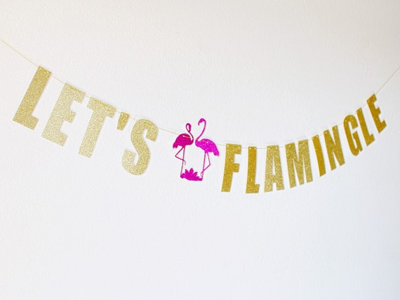 Flamingo Banner - Flamingo Party - Let's Flamingle Banner - Flamingo Birthday - Flamingo Party Decor - Flamingle Banner - Flamingo - Luau