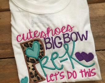 Cute Shoes Big Bow PreK Lets Do This TShirt