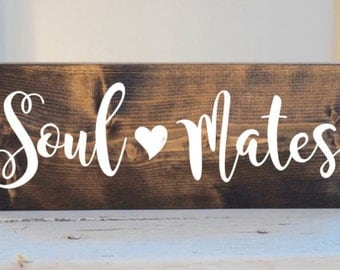 Soul Mates sign, rustic love sign, wedding sign, rustic wedding decor
