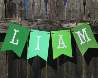 Boy Name Banner. Birthday Name Banner. Baby Shower Name banner. St patricks day baby.