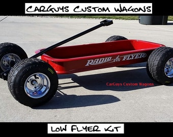 Low Flyer Kit - Lowering kit for Radio Flyer and other wagons - Setup for your Go Kart Wheels and Tires! CarGuy's Custom Wagons