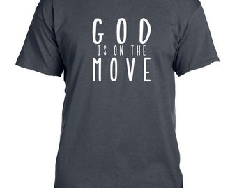 God is on the Move Tee