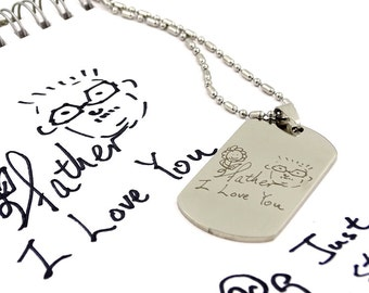 Your handwriting , drawing, doodle  personalize engraved on army style steel dog tag, memorial keepsake for friends, him and her