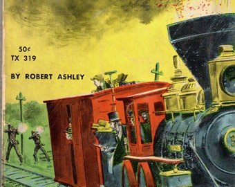 The Stolen Train by Robert Ashley, 1963, Scholastic Books