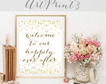 Welcome To Our Happily Ever After Sign Printable, Welcome Wedding Sign, Gold Confetti Wedding Sign Printable, Gold Wedding Sign Printable