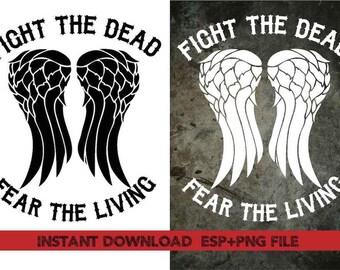 Fight the dead  fear the livingclipart , Clip Art,T shirt, iron on, sticker, Vectors files