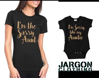 I'm Sassy Like My Auntie - I'm The Sassy Aunt