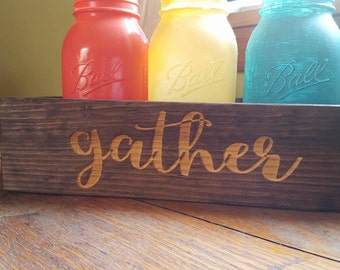 Farmhouse Decor, Mason Jar Centerpiece , Gather, Rustic Decor,  Wedding Centerpiece, Table Centerpiece,  Family Centerpiece