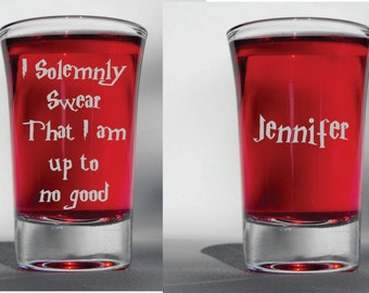 Deep Engraved Dishwasher Safe Personalized Harry Potter I Solemnly Swear That I am Up To No Good Shot Glass - Add a Name for Free