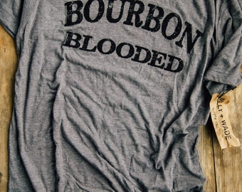 Bourbon Blooded T-shirt