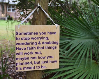 Stop Worrying! Things WILL Work Out Cute Inspirational Quote Sign. Solid Wood, Hand Painted 1-Sided Sign. Custom Made - Options Available!!