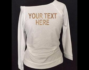 Custom off shoulder blouse, Custom blouse, Add your own text Blouse, Add your own text shirt, #25