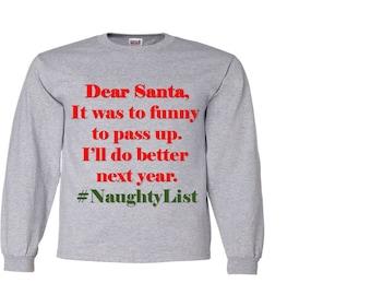 Gray Long Sleeve- Christmas Long Sleeve Shirt- Dear Santa Shirt for Christmas