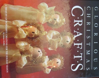 Vintage Craft Book Glorious Christmas Crafts By Anna Hobbs 1998 Oxmoor House