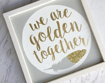We are golden together Framed Wood sign // wooden sign // golden anniversary party // wedding gift // anniversary present