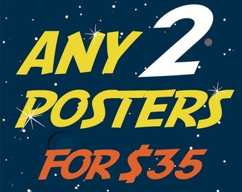 Any 2 Posters - 15% Off Promo Deal - Only for 11x14 or 11x17 inch and A3 posters