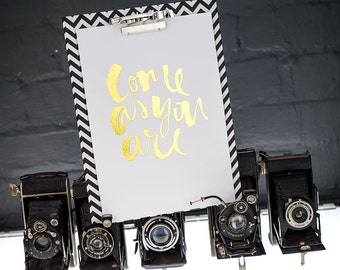 Come as you are foil print