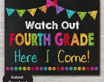 First Day of Fourth Grade Sign,First Day of Fourth Grade Chalkboard Printable Sign,8x10, INSTANT DOWNLOAD,Watch Out Fourth Grade here I come