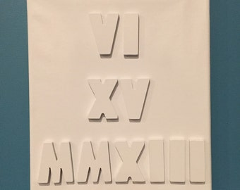 Roman Numeral Date Canvas Sign