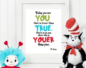 Today You are You - Dr Seuss Quote  - 8x10 Instant Download Art Print, Nursery Print Decor, Nursery Wall Art,