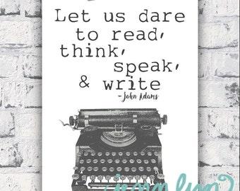 Vintage Typewriter print with Read, think, speak, write-- 2nd President John Adams Quote--printable digital download
