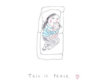 THIS IS PEACE - print from the 'Sketchy Muma' series by Anna Lewis