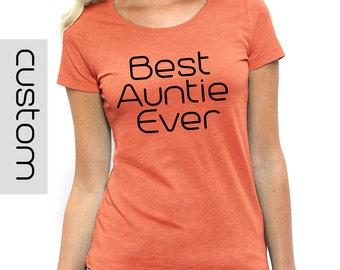 Best Aunt Ever Shirt Etsy