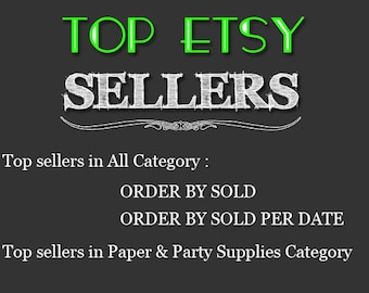 Top Etsy sellers Top selling shops Most popular shop Best sellers Top sellers in Paper & Party Supplies Category Top Sellers all Category