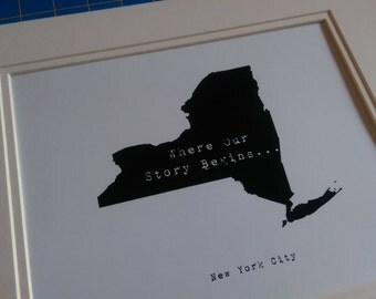 NY - Where Our Story Begins...8.5X11 Print only